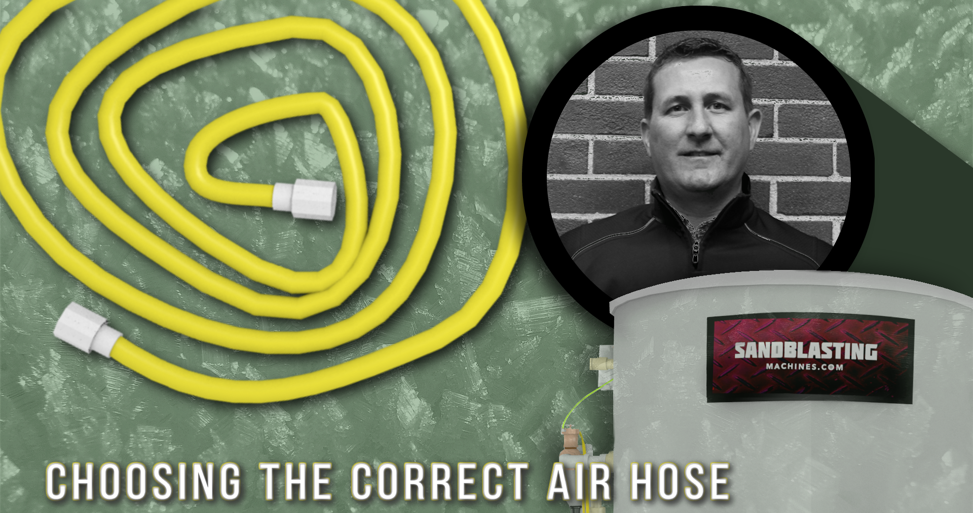 How to Choose the Correct Air Hose for Sandblasting