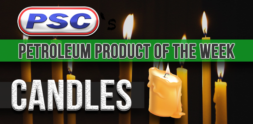 petroleum product of the week, candles, wax candles, candle, what are candles made of?, industrial outpost