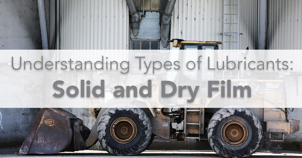 solid and dry film lubricants, types of lubricants