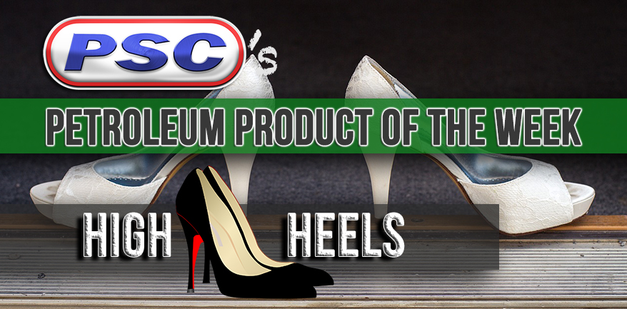 high heels, petroleum product of the week, industrial outpost, high heel history