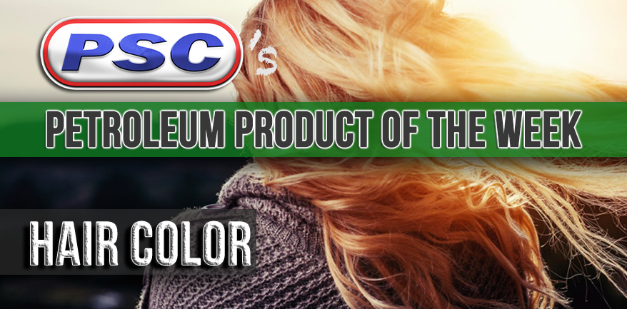 Petroleum Product Of The Week Hair Color Petroleum