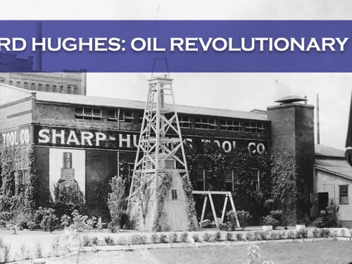 How Howard Hughes Revolutionized Oil Well Drilling