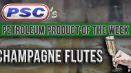 Petroleum Product of the Week: Champagne Flutes