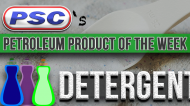 Petroleum Product of the Week: Detergent