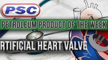 Petroleum Product of the Week: Artificial Heart Valve