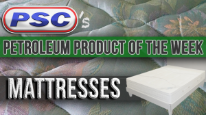 Petroleum Product of the Week: Mattresses