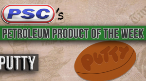 Petroleum Product of the Week: Putty