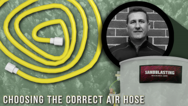 How to Choose the Correct Air Hose for Your Blast Pot