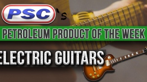 Petroleum Product of the Week: Electric Guitars