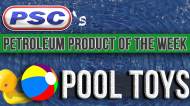Petroleum Product of the Week: Inflatable Pool Toys