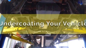 Now is the Time to Undercoat Your Vehicle