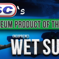 Petroleum Product of the Week: Wet Suits